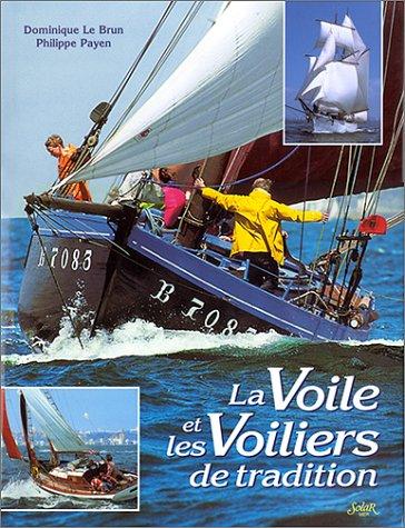 La Voile et les voiliers de tradition