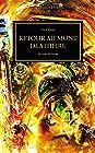 The Horus Heresy - Retour au Mont Deathfire : Au coeur de l'orage