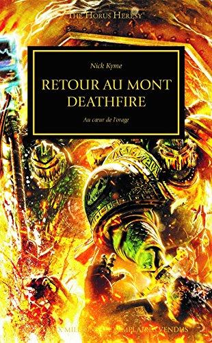 The Horus Heresy : Retour au Mont Deathfire : Au coeur de l'orage