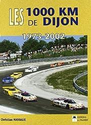 Les 1000 km de Dijon 1973 - 2002