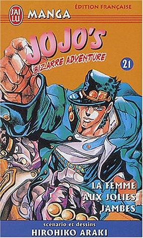 Jojo's Bizarre Adventure, tome 21 : La Femme aux jolies jambes par Hirohiko Araki