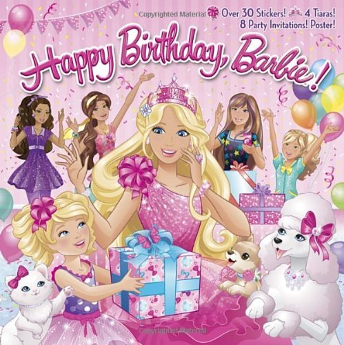 Happy Birthday, Barbie! [With 8 Party Invitations and Poster and 4 Punch-Out Tiaras] (Barbie (Random House)) by Mary Man-Kong (7-Jan-2014) Paperback