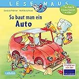 LESEMAUS 140: So baut man ein Auto: Technik kinderleicht erklärt (140)