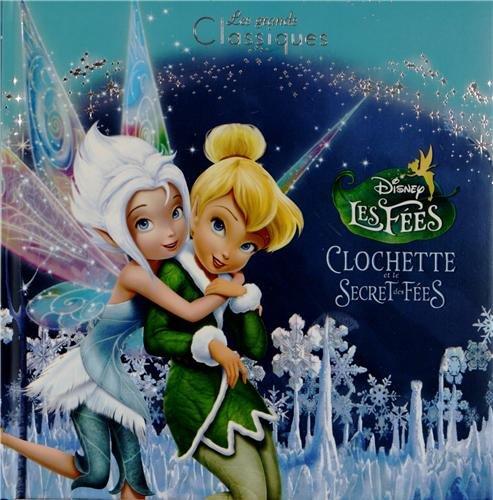 Clochette et le secret des fées par Disney, Catherine Kalengula