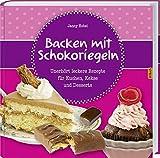 Backen mit Schokoriegeln: Unerhört leckere Rezepte für Kuchen, Kekse und Desserts.