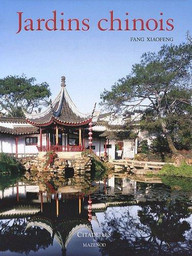 Jardins chinois par Xiaofeng Fang