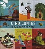 5 CONTES 5 CONTINENTS LIV + CD