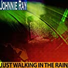 Just Walking in the Rain (Remastered)