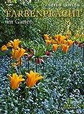 Farbenpracht im Garten - Andrew Lawson