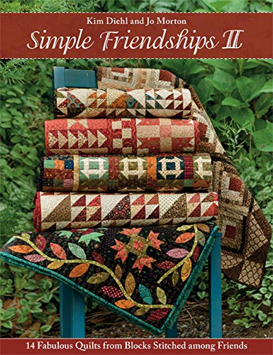 Simple Friendships II: 14 Fabulous Quilts from Blocks Stitched among Friends (English Edition) -