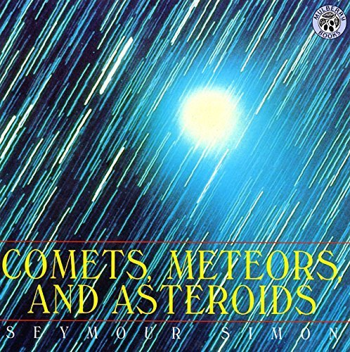 comets-meteors-and-asteroids-by-seymour-simon-1998-05-27