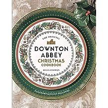 Downton Abbey Christmas Cookbook