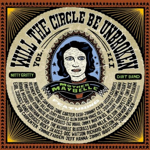 Will The Circle Be Unbroken, V...