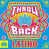 Throwback Latino - Ministry Of Sound