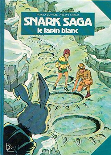 Le Lapin blanc (Snark saga)