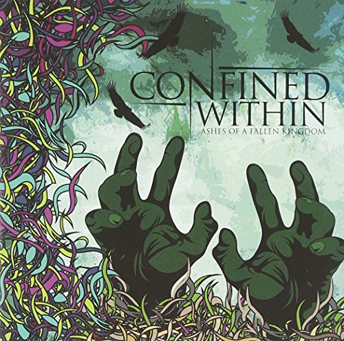 Confined Within: Ashes of a Fallen Kingdom (Audio CD)