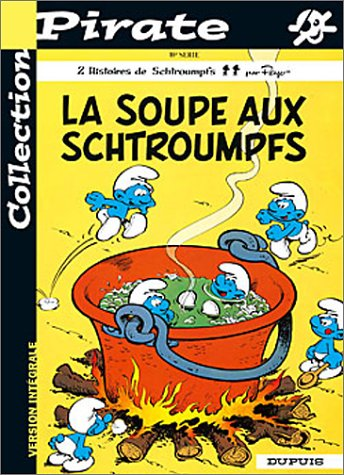 BD Pirate : Les Schtroumpfs, tome 10 : La soupe aux Schtroumpfs