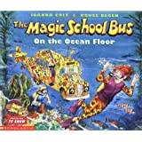 The Magic School Bus on the Ocean Floor (Magic School Bus (Paperback))