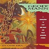 Songtexte von Geoff Mann - In One Era...