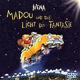 Nena: Madou und das Licht der Fantasie (Audio CD)
