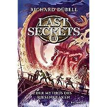 Last Secrets - Der Mythos des Riesenkraken: Band 3