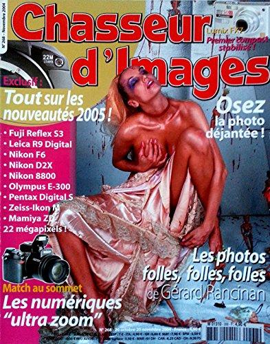 CHASSEUR D'IMAGES [ N° 268 ] NOVEMBRE 2004 / LES PHOTOS FOLLES FOLLES FOLLES DE GERARD RANCINAN / PASSION FORMULE 1 / PRATIQUE PHOTO: LE PAYSAGE, LE SANGLIER / LEÇON DE PHOTO DÉJANTÉE /