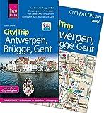 Reise Know-How CityTrip Antwerpen, Brügge, Gent: Reiseführer mit Faltplan und kostenloser Web-App - Günter Schenk