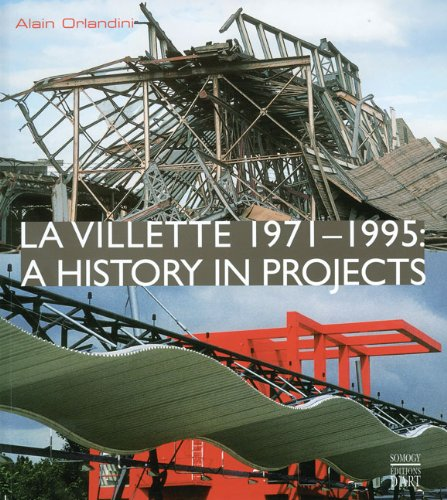 La Villette 1971-1995: A History in Projects