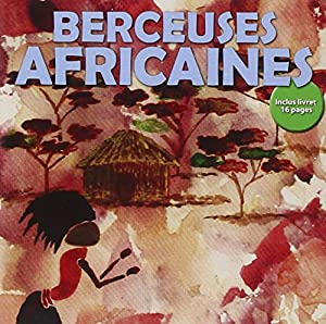 """Afficher """"Berceuses africaines"""""""