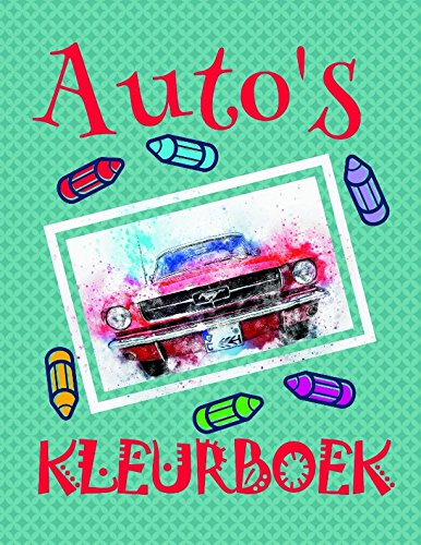 Kleurboek Auto's ✎: Easy Coloring Book for Boys 4-12 Year Old ✌ (Kleurboek Auto's: A SERIES OF COLORING BOOKS, Band 5) (Old Yr Girl Spielzeug 8)