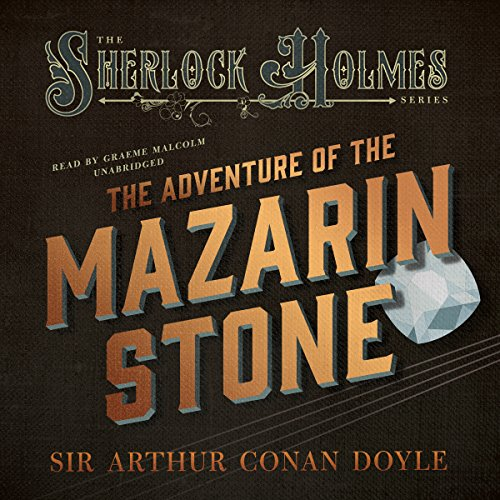 The Adventure of the Mazarin Stone  Audiolibri