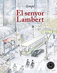 El Senyor Lambert par Jean-Jacques Sempe