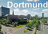 Dortmund - moderne Metropole im Ruhrgebiet (Tischkalender 2019 DIN A5 quer): Dortmund – nicht nur Kohle, Stahl und Bier (Monatskalender, 14 Seiten ) (CALVENDO Orte)