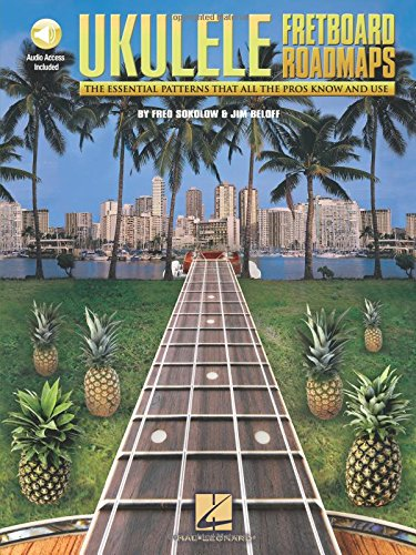 Ukulele: Fretboard Roadmaps (Book/Online Audio) por Jim Beloff
