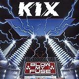 Songtexte von Kix - Blow My Fuse