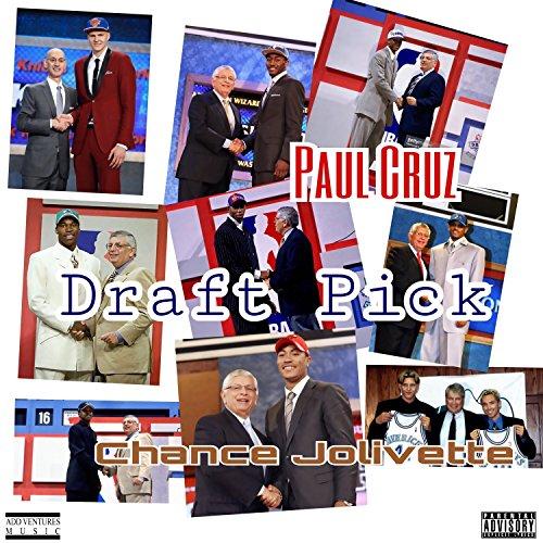 Draft Pick (feat. Chance Jolivette) [Explicit] Paulas Pick