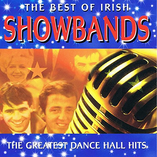 The Best of Irish Showbands