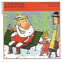 Il était une fois... Monsieur Noël
