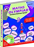 International Maths Olympiad - Class 9  with CD: Theories with Examples, Mcqs and Solutions, Previous Questions, Model Test Papers