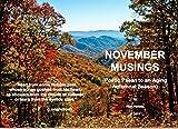 November Musings: Poetic Paean to an Aging Autumnal Season