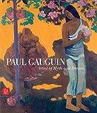 Paul Gauguin: Artist of Myth and Dream