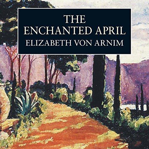 The Enchanted April  Audiolibri