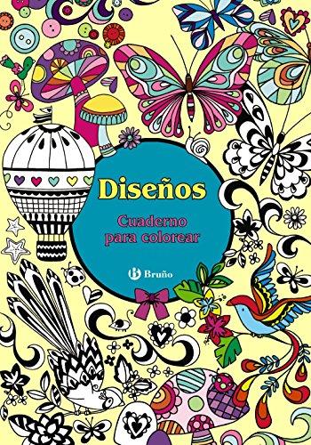 Diseños. Cuaderno para colorear (Castellano - Adultos - Libros Singulares - Otros Libros Singulares) por Varios Autores