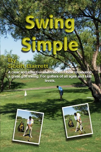 Swing Simple Golf Book (English Edition) por Scott Barrett
