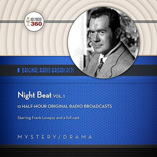 Night Beat, Vol. 1  Audiolibri