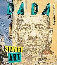 Revue Dada, n°214 : Street Art par Revue Dada