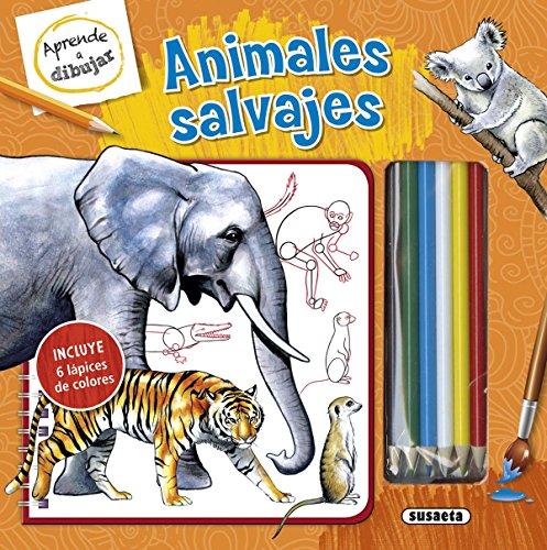Animales salvajes (Aprende a dibujar) por Susaeta Ediciones S A