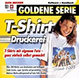 T-Shirt Druckerei, 1 CD-ROM T-Shirts mit eigenem Fotos - ganz einfach selbst gemacht! Für Windows 98/NT 4/2000/Me/XP
