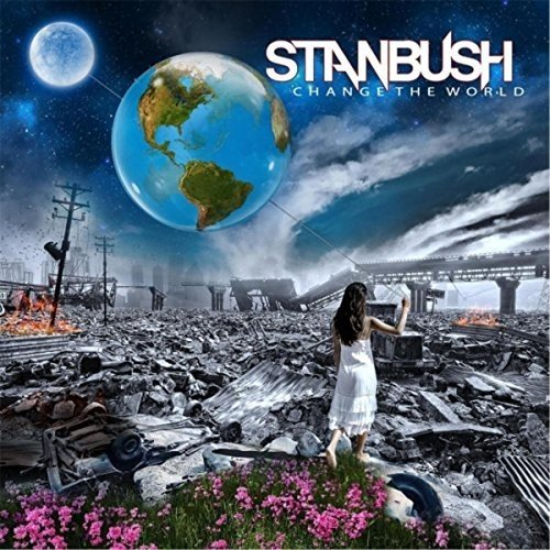 Change the World - Bush Hammer