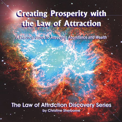 Creating Prosperity with the Law of Attraction  Audiolibri
